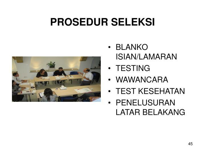 PROSEDUR SELEKSI