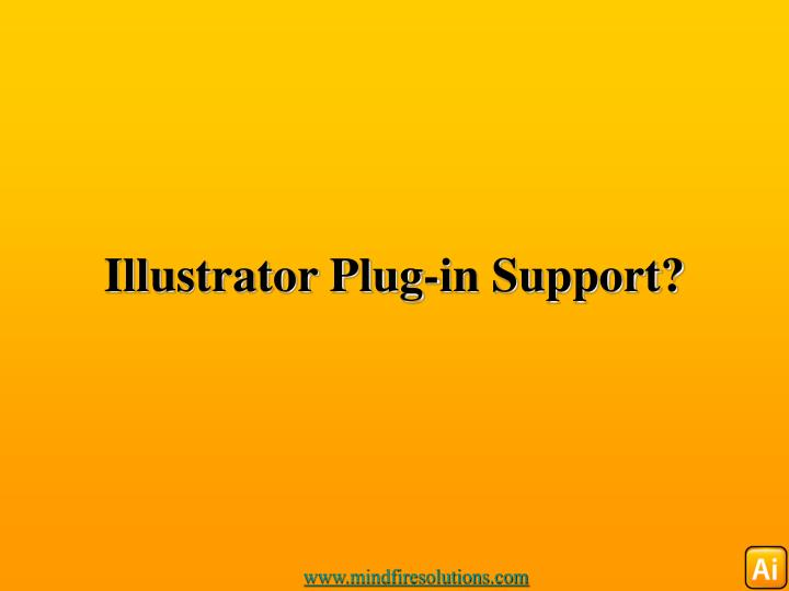 Illustrator plug in support