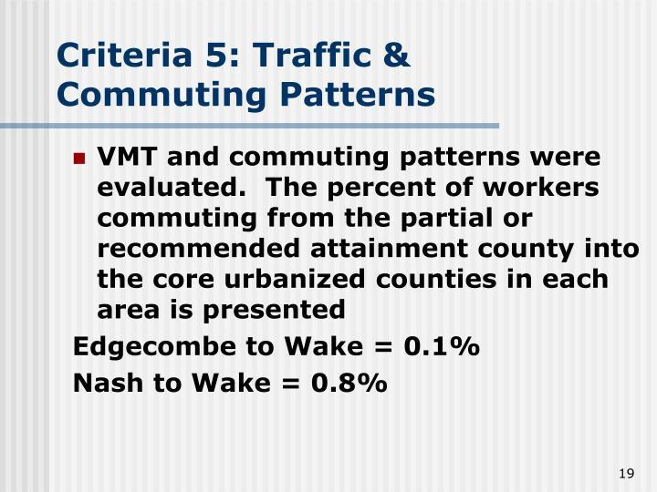 Criteria 5: Traffic &