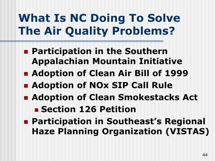 What Is NC Doing To Solve The Air Quality Problems?