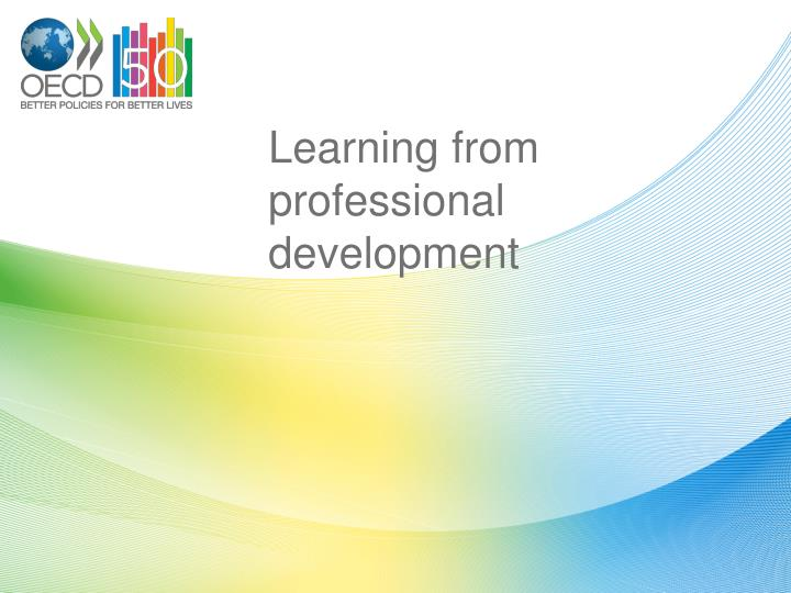 Learning from professional development