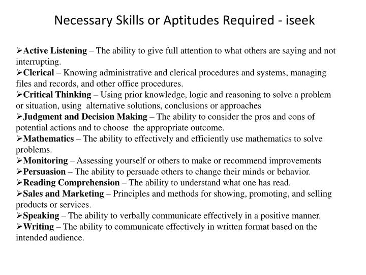 Necessary Skills or Aptitudes Required - iseek