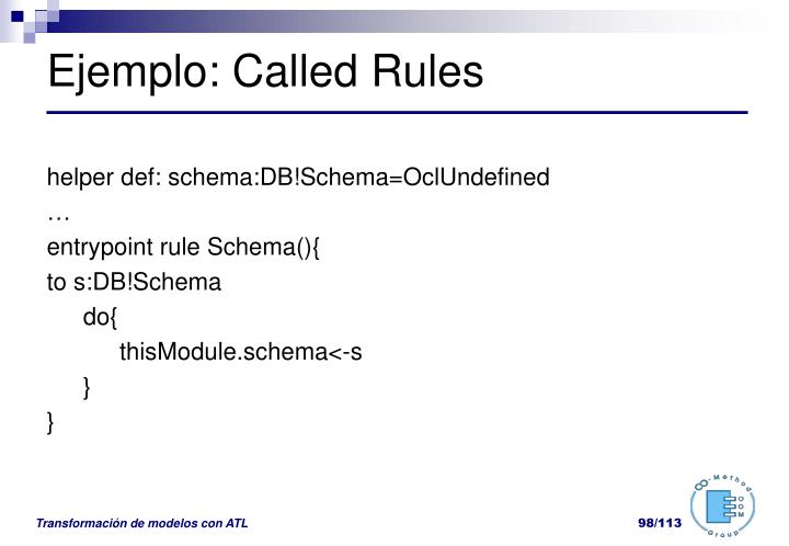 Ejemplo: Called Rules