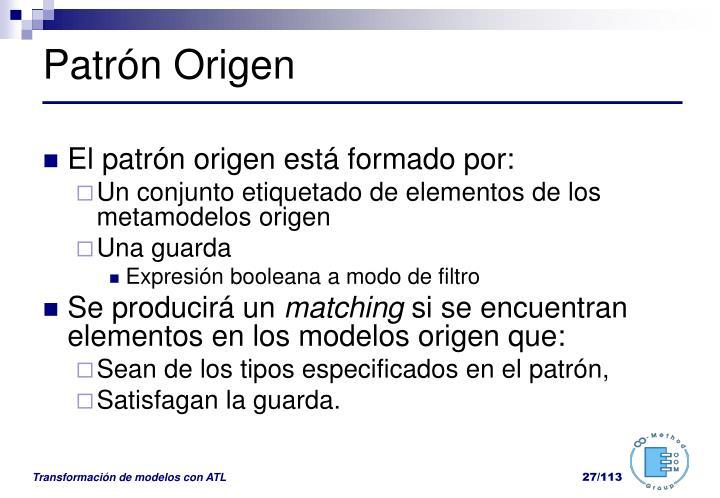 Patrón Origen