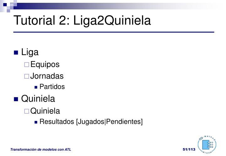 Tutorial 2: Liga2Quiniela