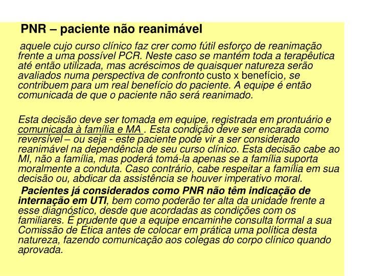 PNR  paciente no reanimvel
