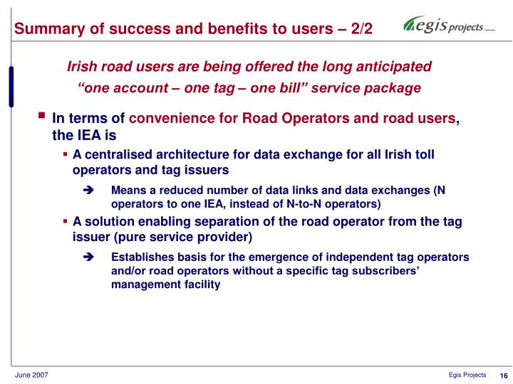 Summary of success and benefits to users – 2/2