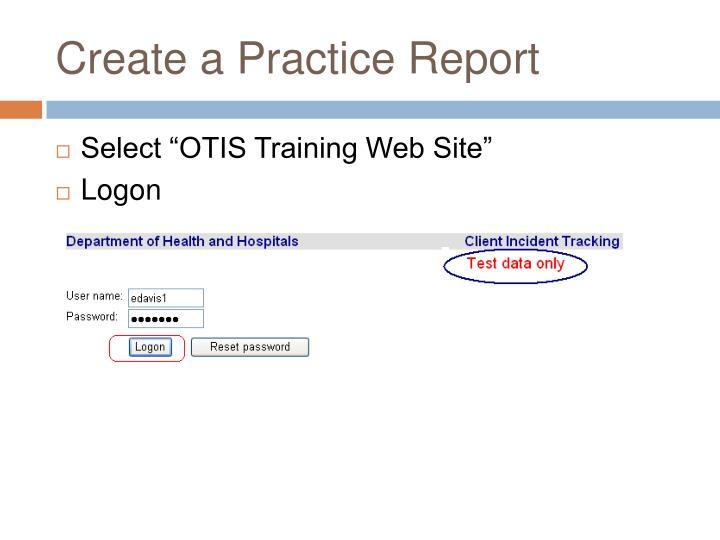 Create a Practice Report