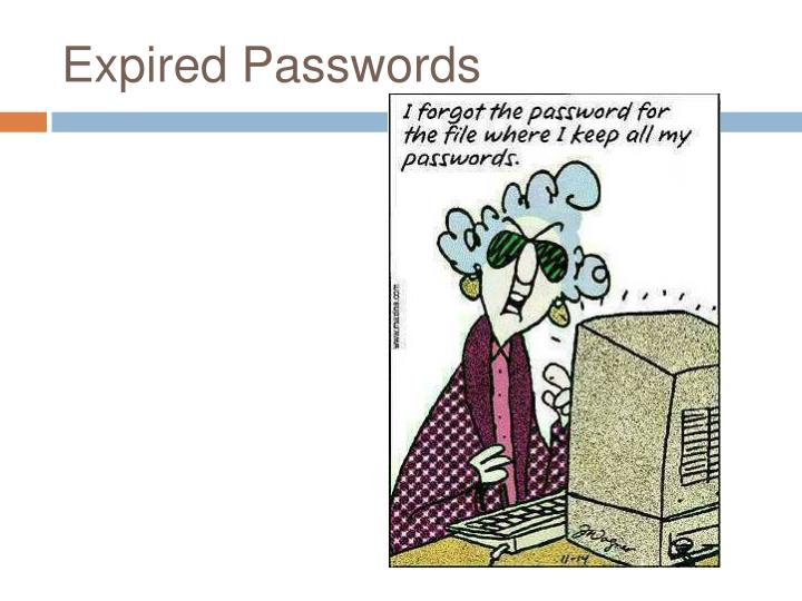 Expired Passwords
