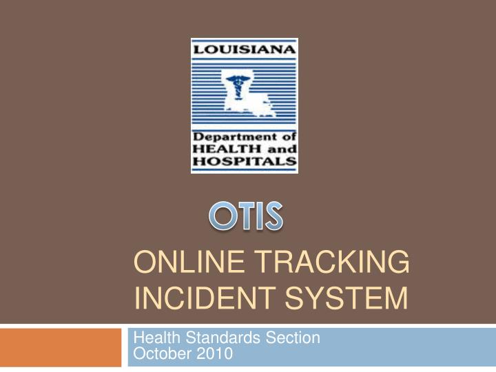 Online tracking incident system