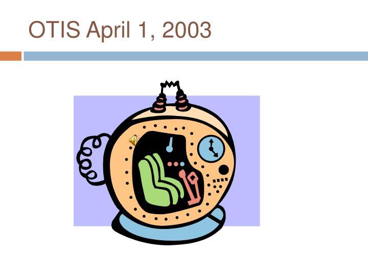 OTIS April