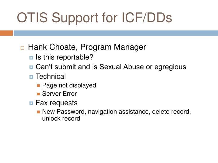 OTIS Support for ICF/DDs