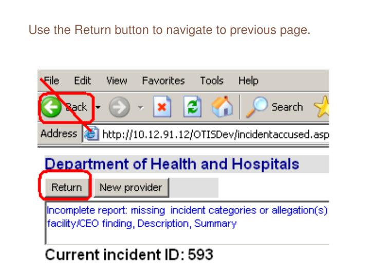 Use the Return button to navigate to previous page.