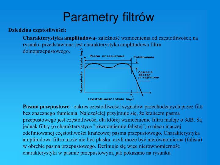 Parametry filtrów