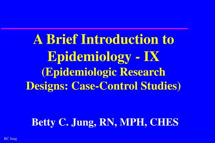 case control studies in epidemiology Strobe statement—checklist of items that should be included in reports of case -control studies item no recommendation (a) indicate the study's design with a commonly used term in the title or the abstract title and abstract 1 (b) provide in the abstract an informative and balanced summary of what was done.
