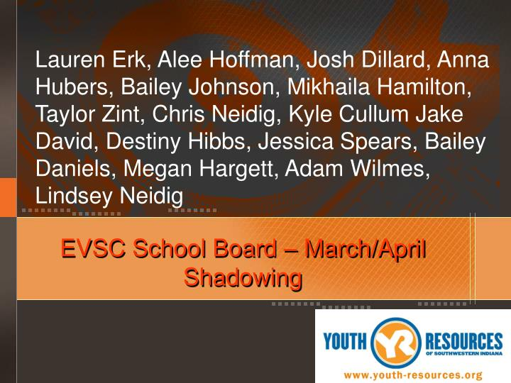 EVSC School Board – March/April Shadowing