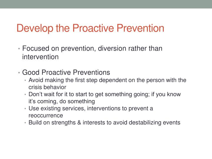 Develop the Proactive Prevention