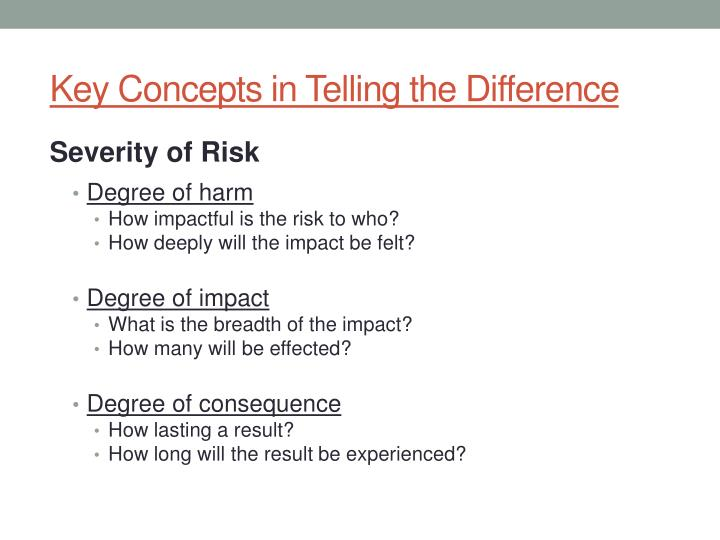Key Concepts in Telling the Difference