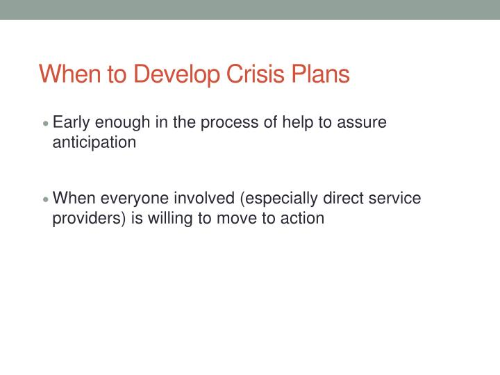 When to Develop Crisis Plans