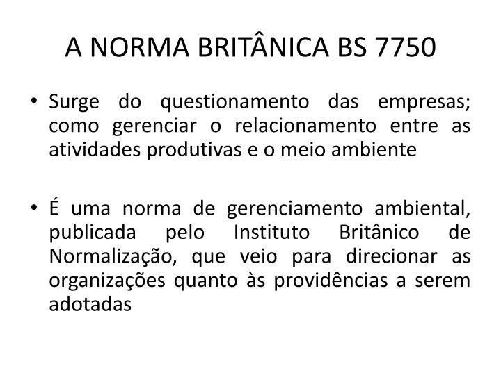 A NORMA BRITNICA BS 7750