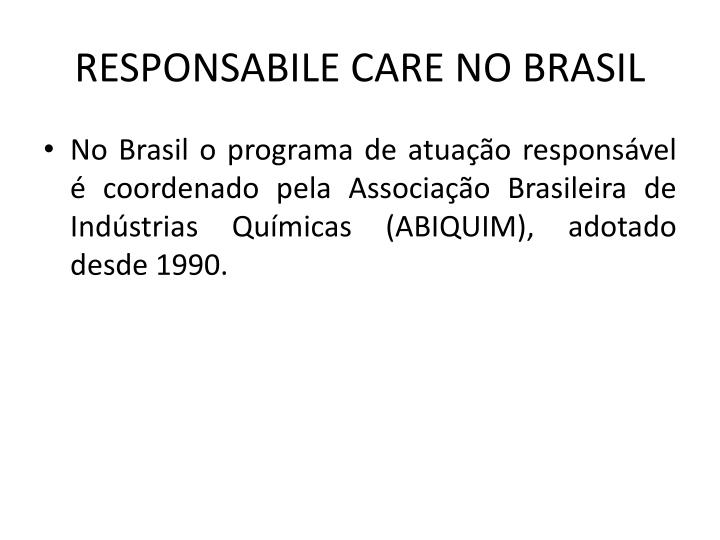 RESPONSABILE CARE NO BRASIL