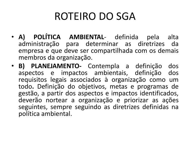 ROTEIRO DO SGA