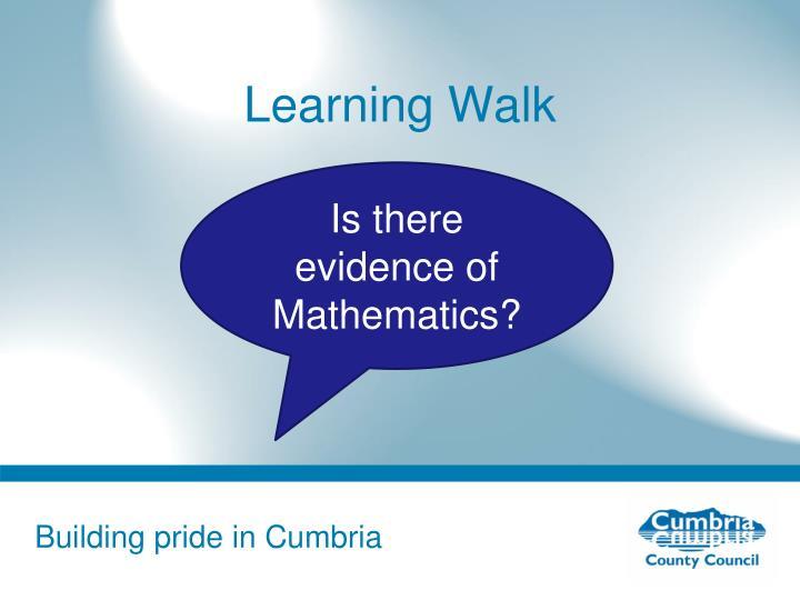 Learning Walk