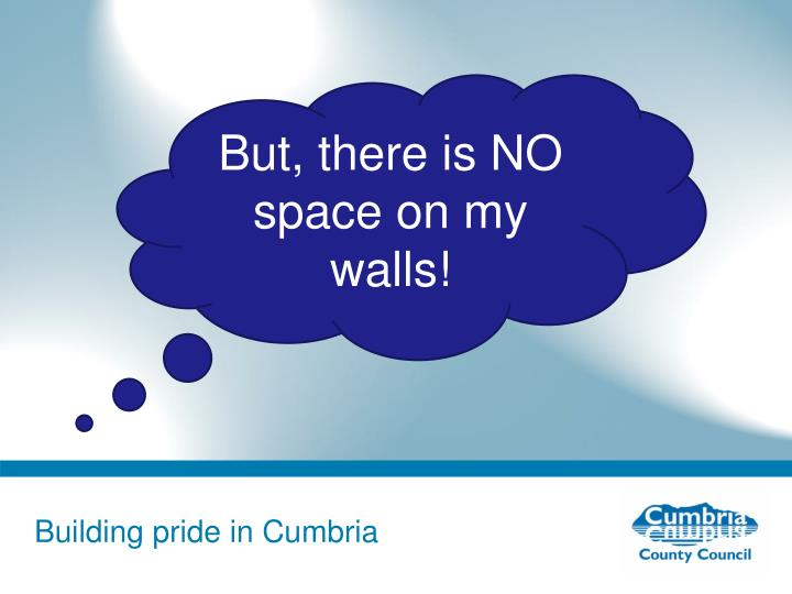 But, there is NO space on my walls!
