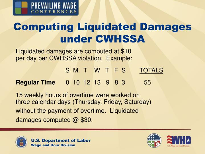 Computing Liquidated Damages under CWHSSA