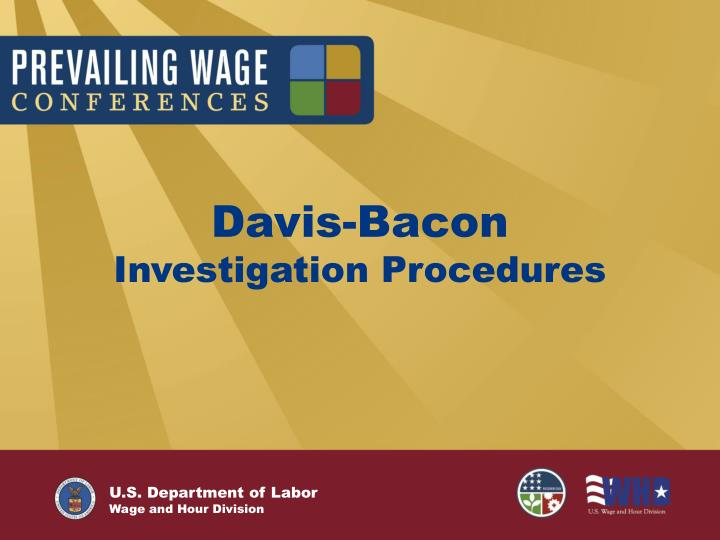 Davis bacon investigation procedures