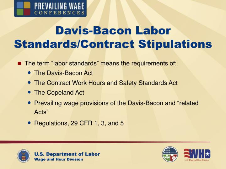 Davis-Bacon Labor Standards/Contract Stipulations