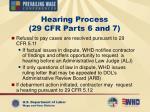 hearing process 29 cfr parts 6 and 7