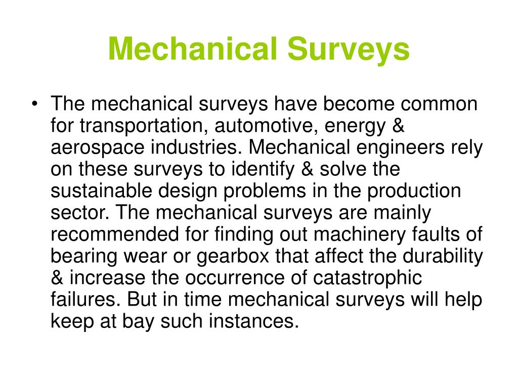 Mechanical Surveys
