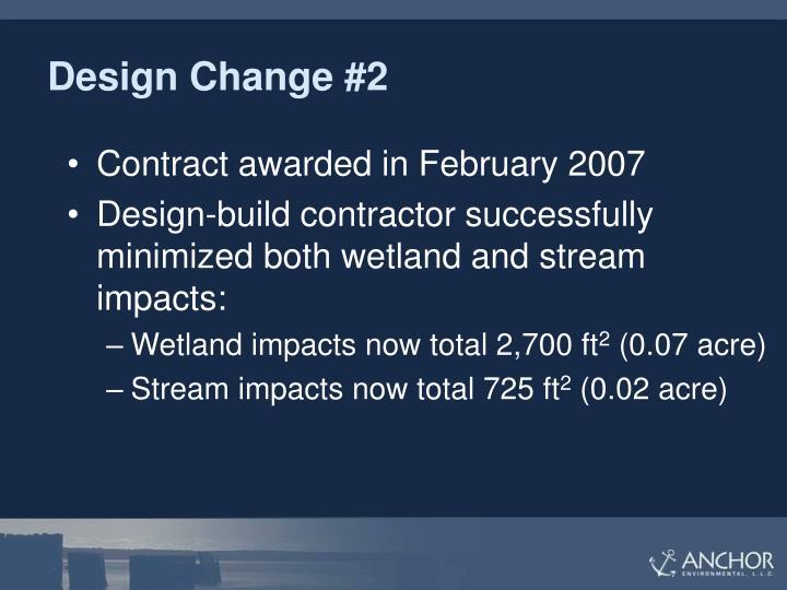 Design Change #2