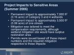 project impacts to sensitive areas summer 2006