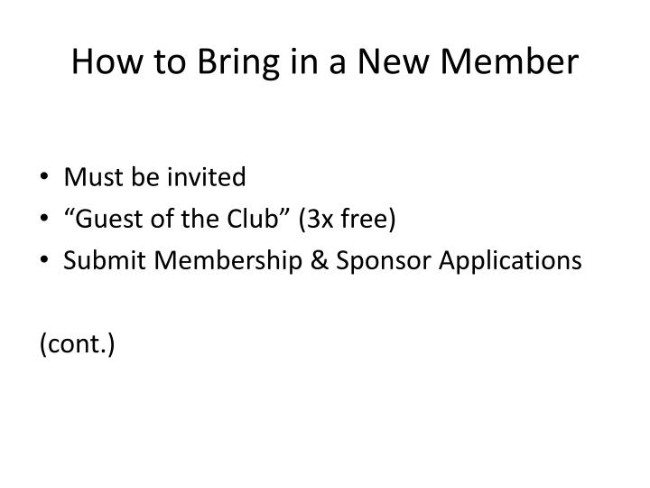 How to Bring in a New Member