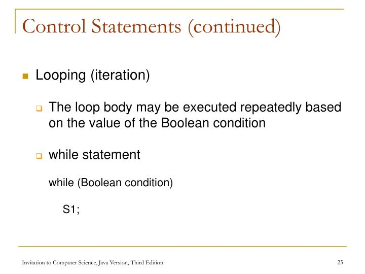 Control Statements (continued)