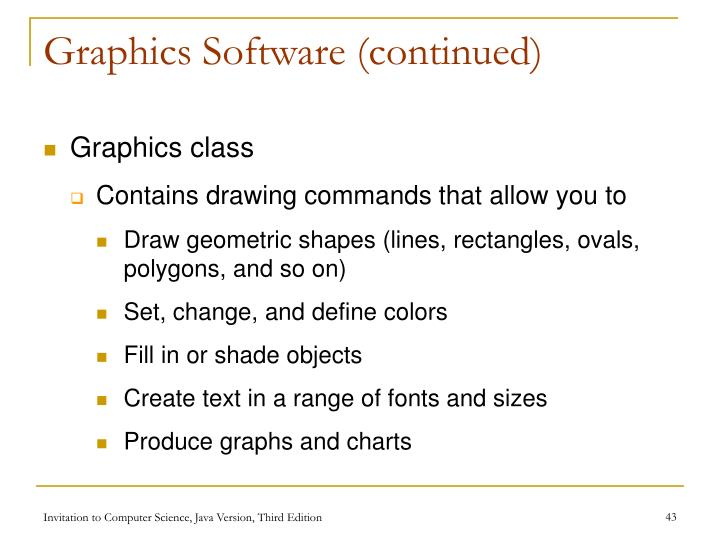 Graphics Software (continued)