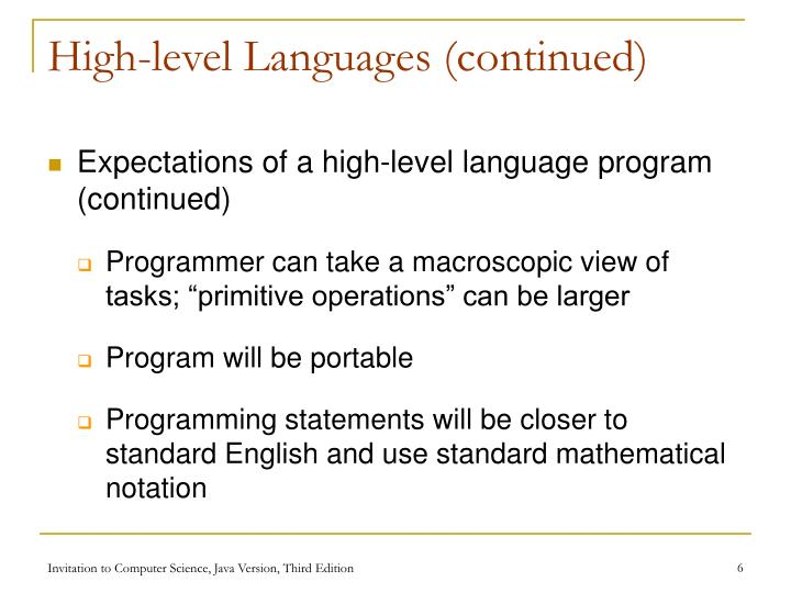 High-level Languages (continued)