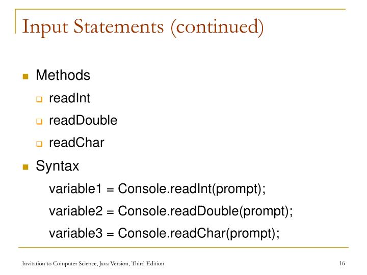 Input Statements (continued)