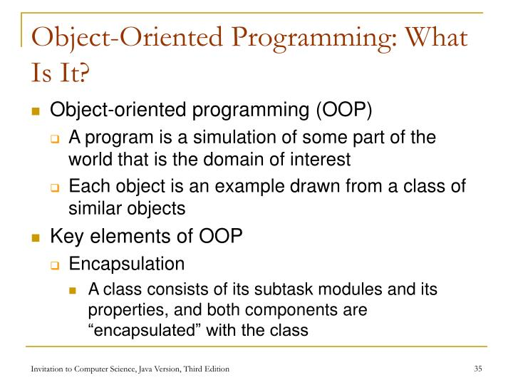 Object-Oriented Programming: What Is It?