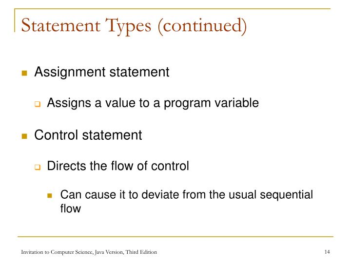 Statement Types (continued)