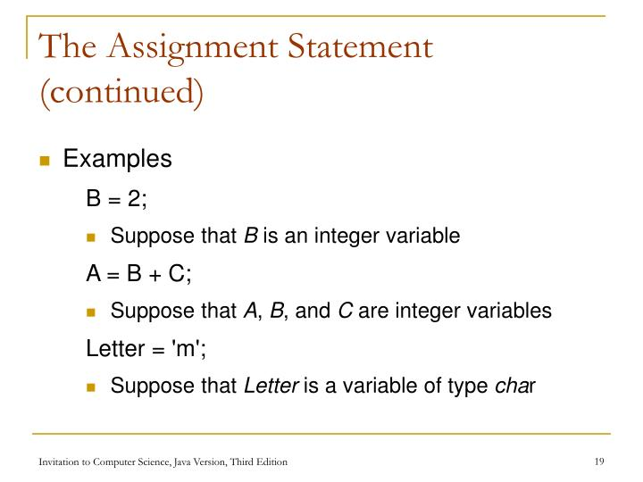 The Assignment Statement (continued)