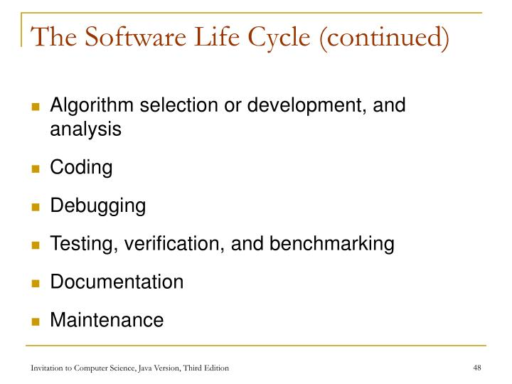 The Software Life Cycle (continued)