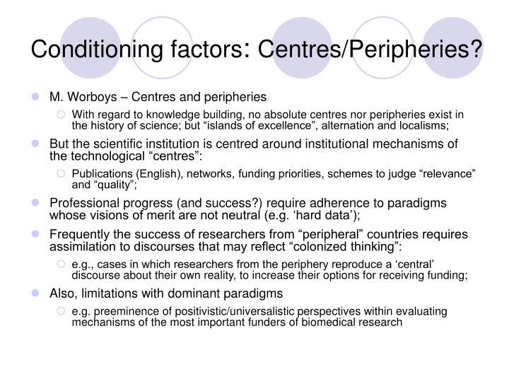 Conditioning factors