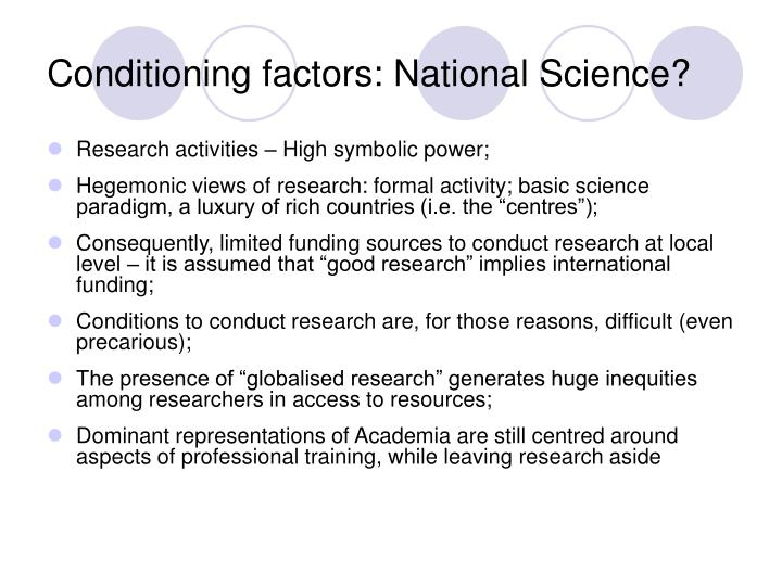 Conditioning factors: National Science?