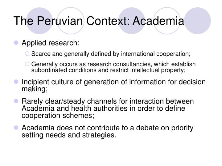 The Peruvian Context: Academia