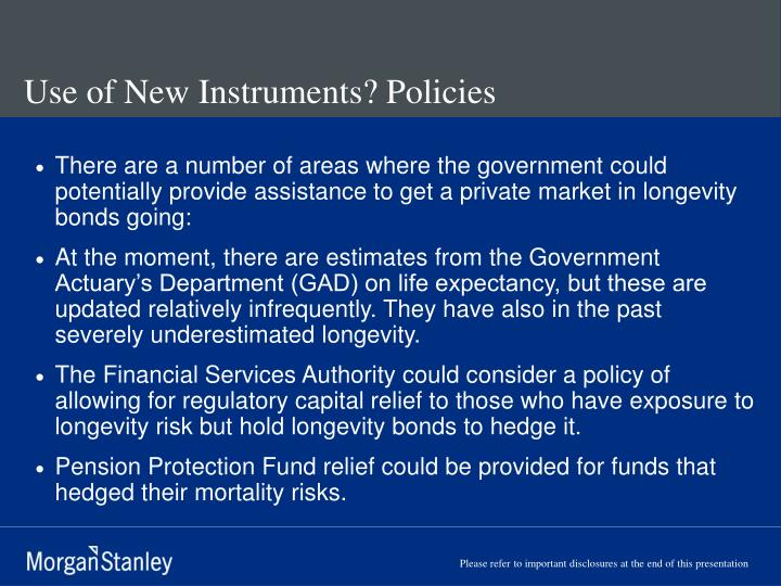 Use of New Instruments? Policies