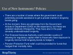 use of new instruments policies