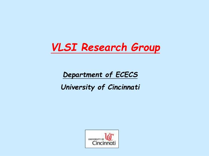 VLSI Research Group